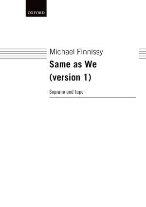 Finnissy M: Same As We Version One