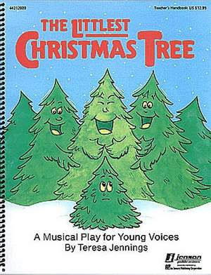 The Littlest Christmas Tree: The Musical