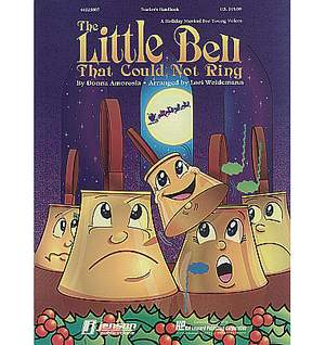 The Little Bell That Couldn't Ring: The Musical