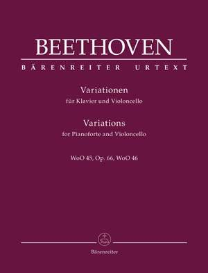 Beethoven, L: Variations for Pianoforte and Violoncello op. 66 WoO 45, WoO 46
