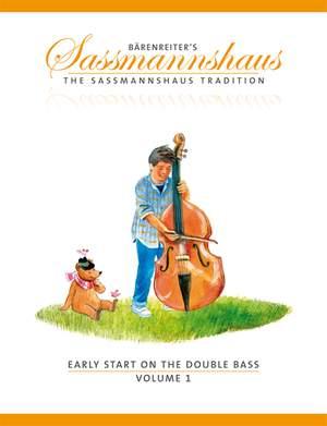 Sassmannshaus: Early Start on the Double Bass, Volume 1