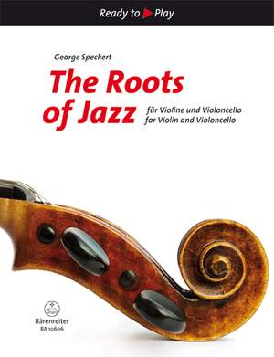 Speckert: The Roots of Jazz for Violin and Violoncello