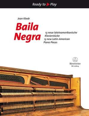 Kleeb: Baila Negra for Piano
