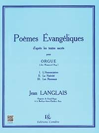 Langlais: 3 Poèmes évangéliques