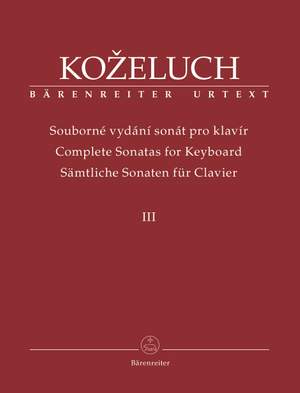 Kozeluch, L: Complete Sonatas for Keyboard Solo Vol. 3 (Urtext)