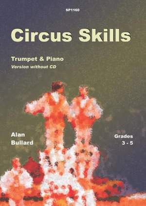 Bullard: Circus Skills for Trumpet and Piano (Version without CD)