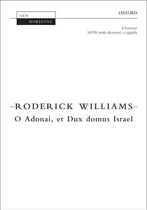 Williams, Roderick: O Adonai, et Dux domus Israel