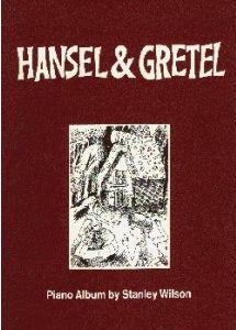 Wilson: Hansel and Gretel