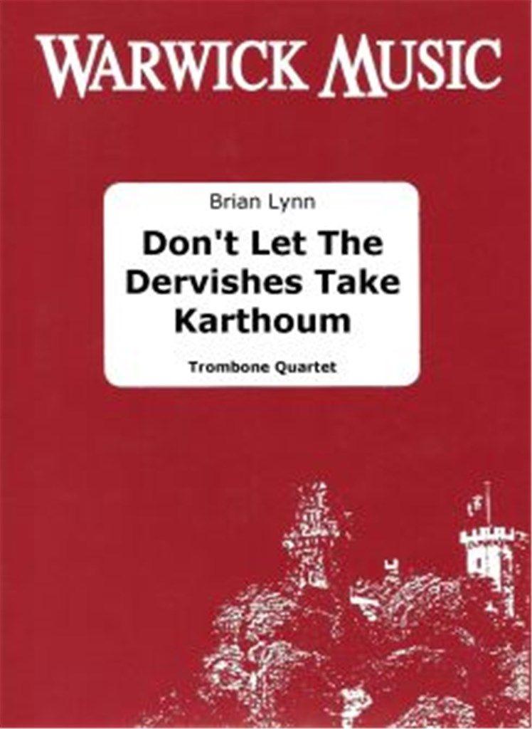 Lynn: Don't Let the Dervishes