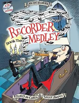 Da Costa/Adams: Recorder Medley Descant Book 2 (Inc. Cd)