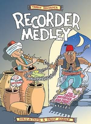 Da Costa/Adams: Treble Recorder Medley (Inc. Cd)