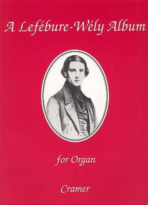 A Lefebure-Wely Album for Organ