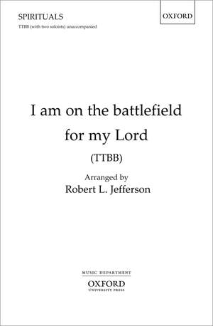 Jefferson, Robert L.: I am on the battlefield for my Lord