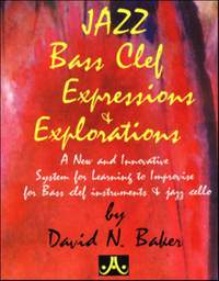 David Baker: Jazz Bass Clef Expressions & Exploration