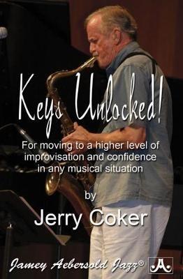 Coker, Jerry: Keys Unlocked!