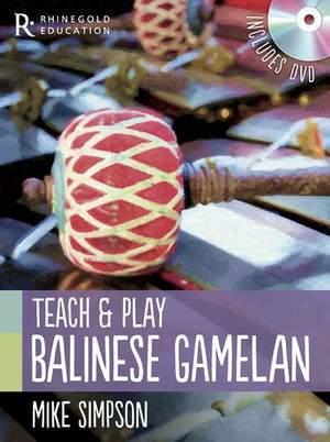 Mike Simpson: Teach And Play Balinese Gamelan