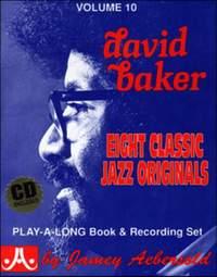 Aebersold, Jamey: Volume 10 David Baker