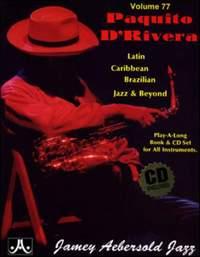 Aebersold, Jamey: Volume 77 Paquito D'Rivera