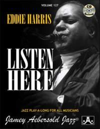 Jamey Aebersold: Volume 127 Eddie Harris: Listen Here