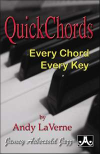 Laverne, Andy: Quick Chords: Every Chord, Every Key