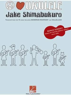 Jake Shimabukoro Peace Love Ukulele Transcriptions Product Image