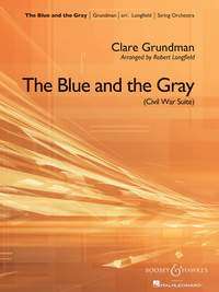 Grundman, C: The Blue and the Gray