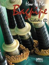 How To Play Bagpipe Book & Cd
