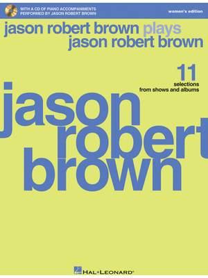 Jason Robert Brown: Jason Robert Brown Plays Jason Robert Brown