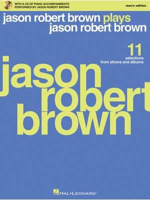 Jason Robert Brown: Jason Robert Brown Plays J. R. Brown