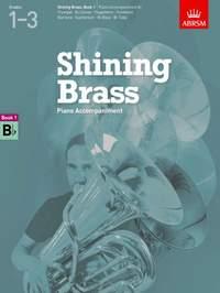 ABRSM Shining Brass Book 1 - B Flat Piano Accompaniments (Grades 1-3)