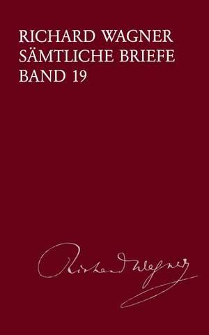 Wagner: Sämtliche Briefe Band 19