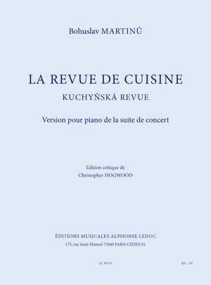 Bohuslav Martinu: La Revue De Cuisine - Version pour Piano