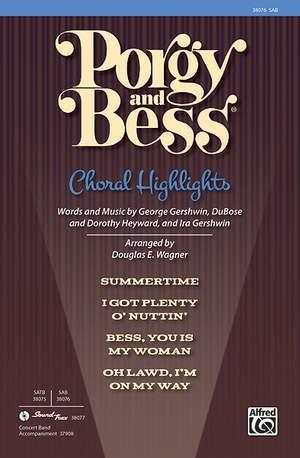 George Gershwin: Porgy and Bess: Choral Highlights SAB