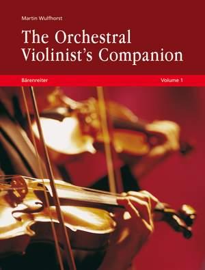 Wulfhorst, Martin: The Orchestral Violinist's Companion, Volumes 1 + 2