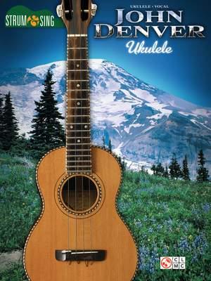 John Denver Strum & Sing Ukulele
