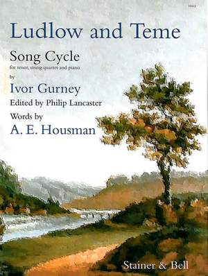 Gurney: Ludlow and Teme for Tenor Voice. Score