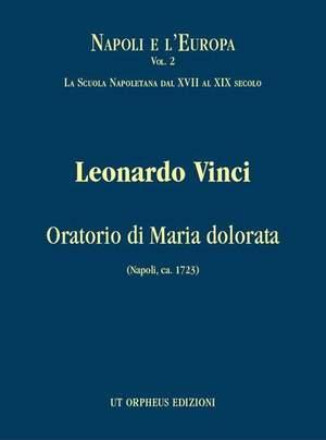Vinci, L: Oratorio di Maria dolorata
