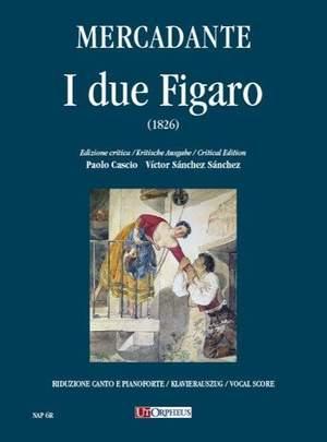 Mercadante, S: I due Figaro o sia Il soggetto di una commedia