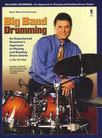 Ray Von Rotz: Big Band Drumming