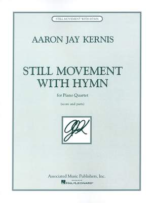 Aaron Jay Kernis: Still Movement with Hymn