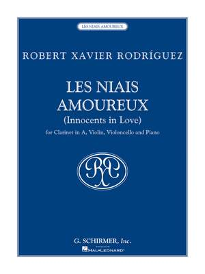 Robert Xavier RodrÝguez: Les Niais Amoureux