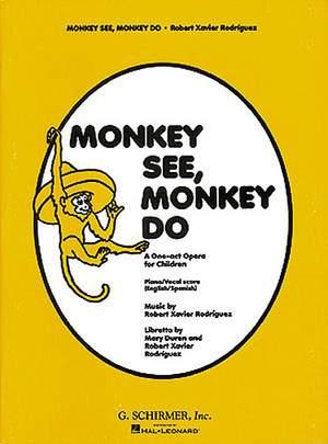 Rodriguez: Monkey See Monkey Do