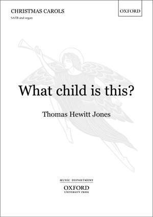 Hewitt Jones, Thomas: What child is this?