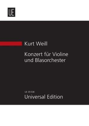 Weill, K: Concerto op. 12