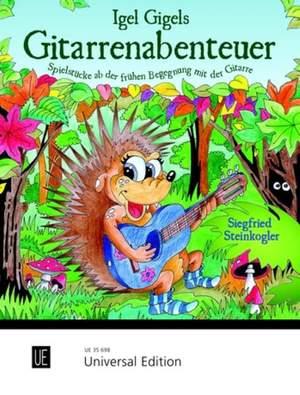 Steinkogler, S: Igel Gigels Gitarrenabenteuer Band 1