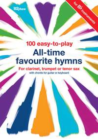 100 Easy To Play All Time Favourite Hymns - B Flat Instruments