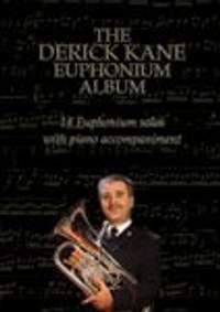 The Derick Kane Euphonium Album (bass/treble clefs with piano)