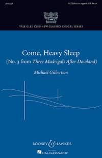 Gilbertson, M: Come, Heavy Sleep