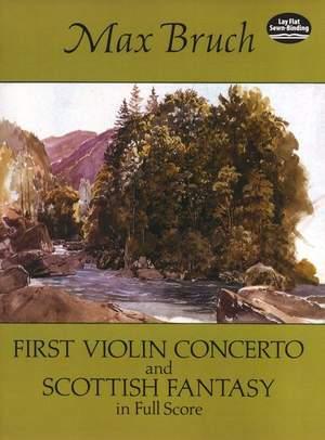 Max Bruch: First Violin Concerto And Scottish Fantasy