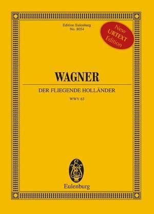 Wagner, R: Der fliegende Holländer (The Flying Dutchman) WWV 63